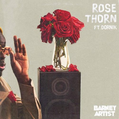 Rose Thorn von Barney Artist