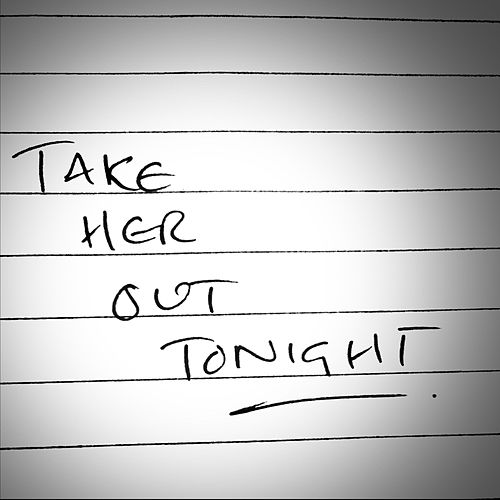 Take Her out Tonight de C.J Allen