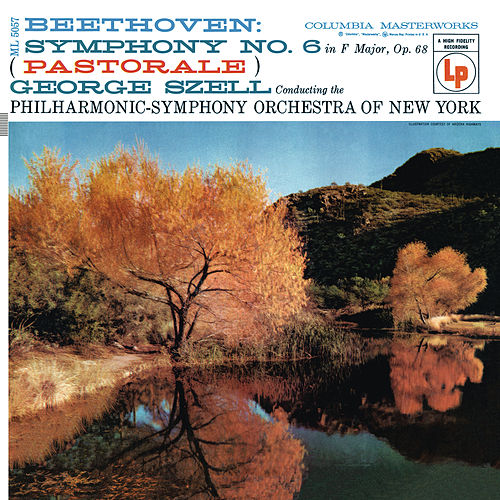 Beethoven:  Symphony No. 6 in F Major, Op. 68 'Pastoral' by George Szell