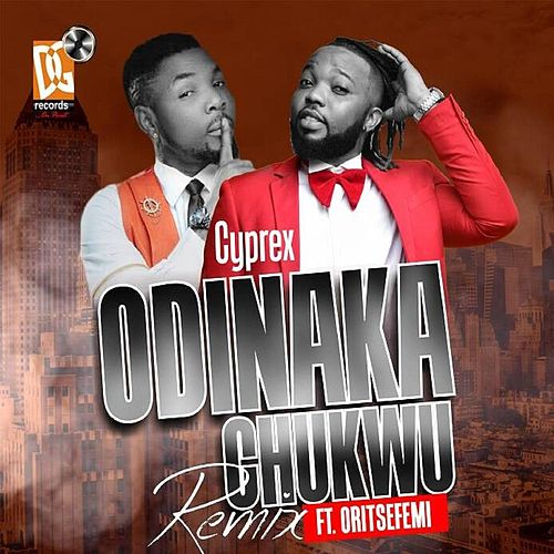 Odinachukwu (feat. Oritse Femi) [Remix] de Cyprex