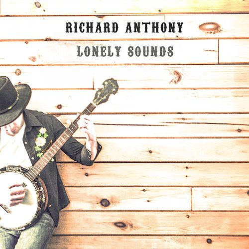Lonely Sounds by Richard Anthony