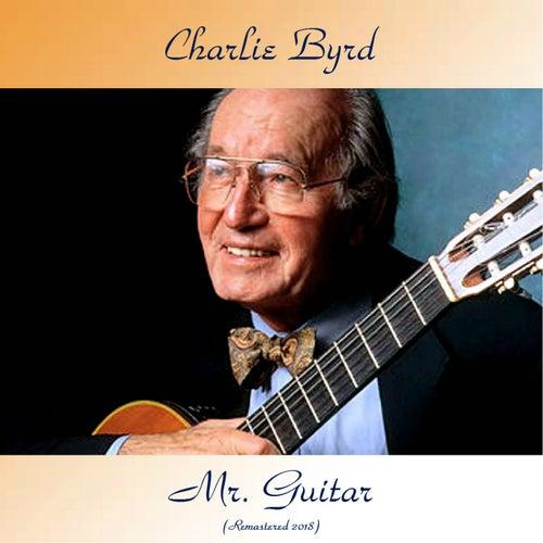 Mr. Guitar (Remastered 2018) von Charlie Byrd