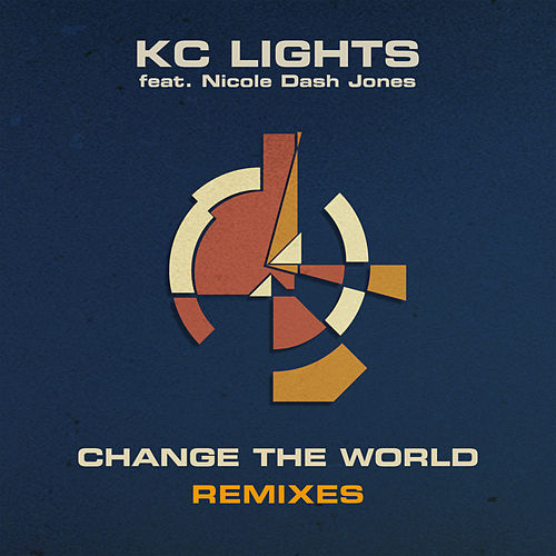 Change the World (Remixes) by KC Lights
