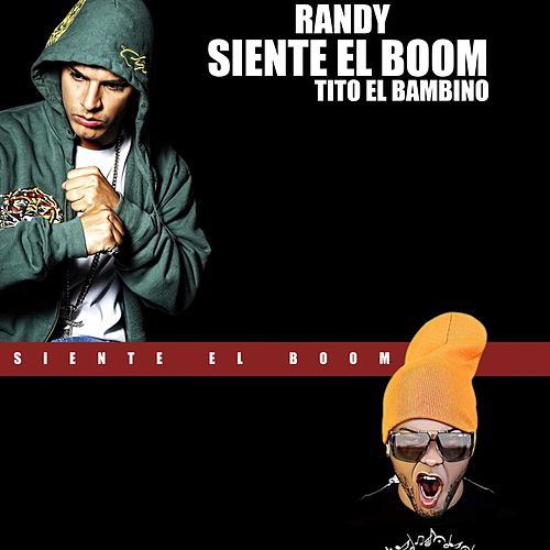 Siente el Boom by Randy