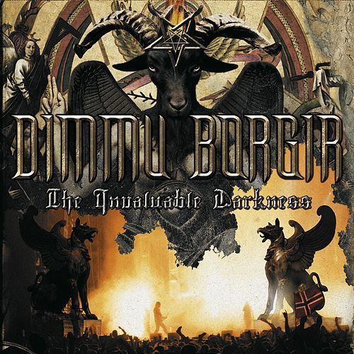 The Invaluable Darkness (Live) by Dimmu Borgir