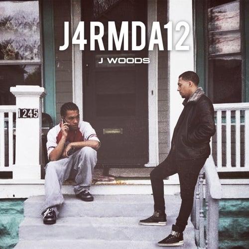 J4rmda12 by J Woods