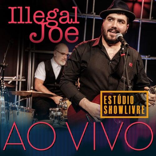 Illegal Joe No Estúdio Showlivre by Illegal Joe