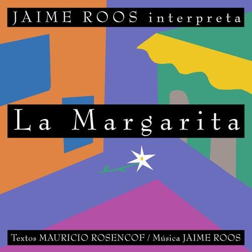 La Margarita by Jaime Roos