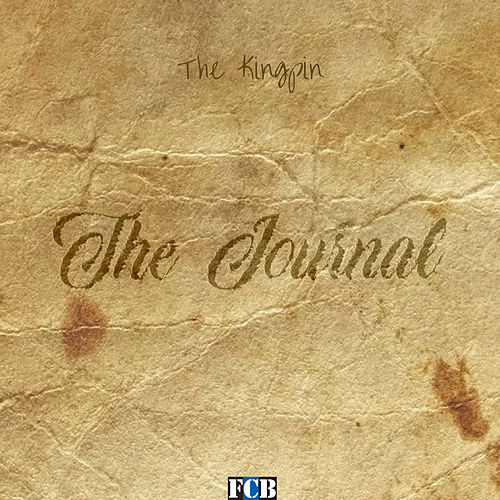 The Journal by The Kingpin