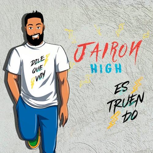 Estruendo de Jairon High