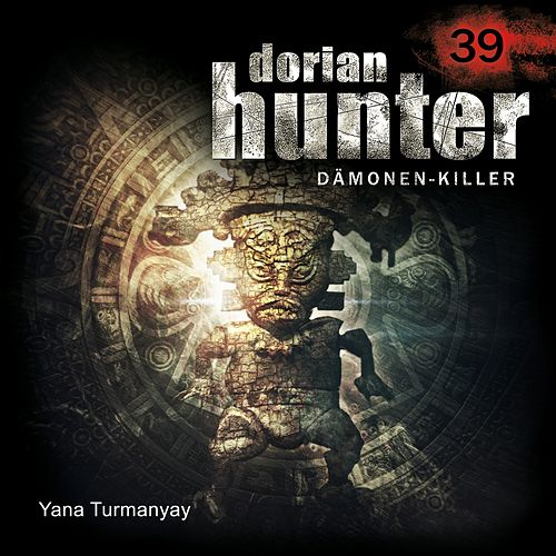 39: Yana Turmanyay von Dorian Hunter