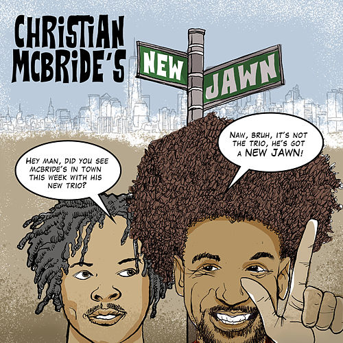 Christian McBride's New Jawn by Christian McBride