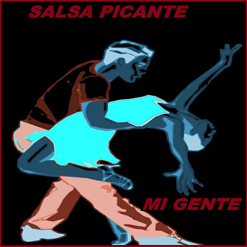 Mi Gente by Salsa Picante