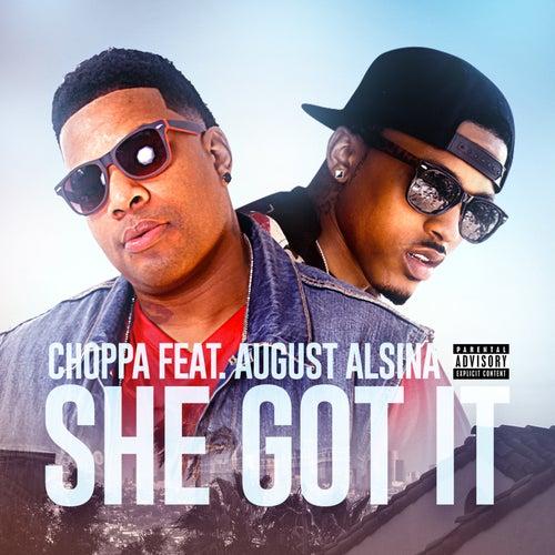 She Got It by Choppa
