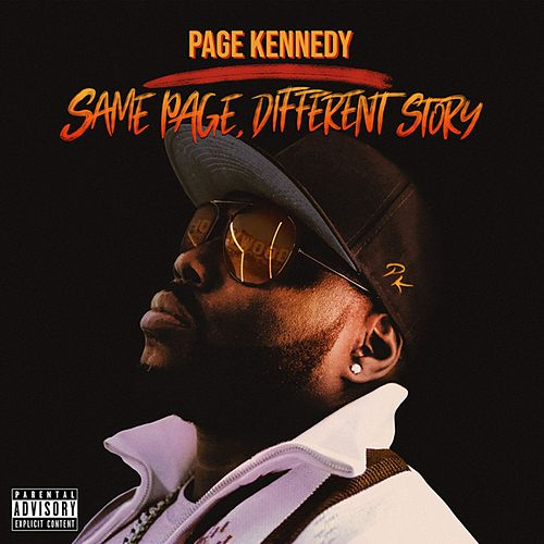 Same Page, Different Story by Page Kennedy