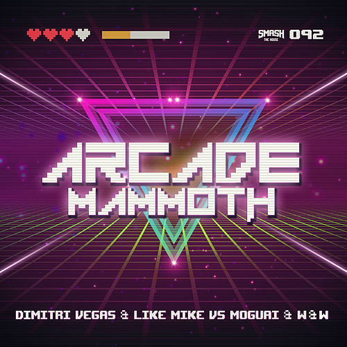 Arcade Mammoth by Dimitri Vegas and Like Mike vs W&W