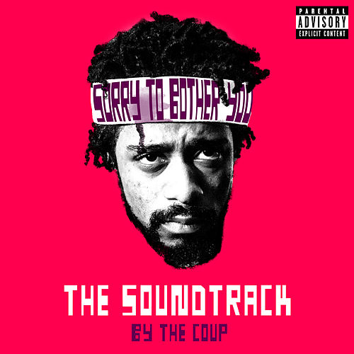 Sorry To Bother You: The Soundtrack de The Coup