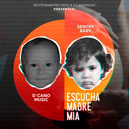Escucha Madre Mia de D'cano Music