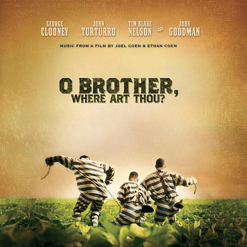 O Brother, Where Art Thou? (Original Motion Picture Soundtrack) by Various Artists
