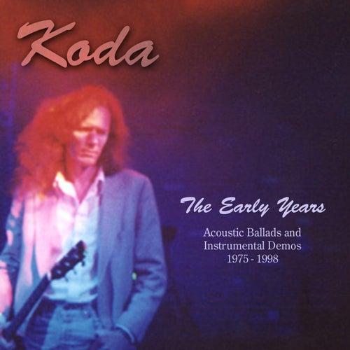 The Early Years by Koda