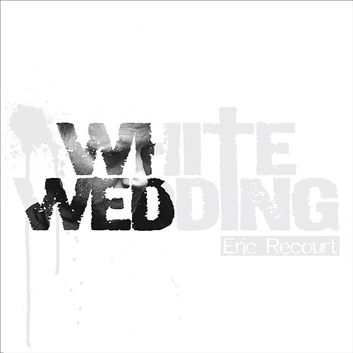 White Wedding von Eric Recourt
