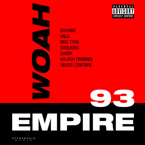 Woah (Extrait du projet 93 Empire) von Sofiane
