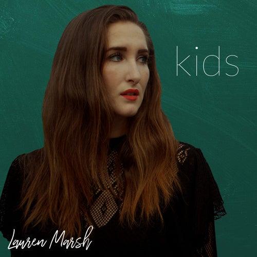 Kids by Lauren Marsh