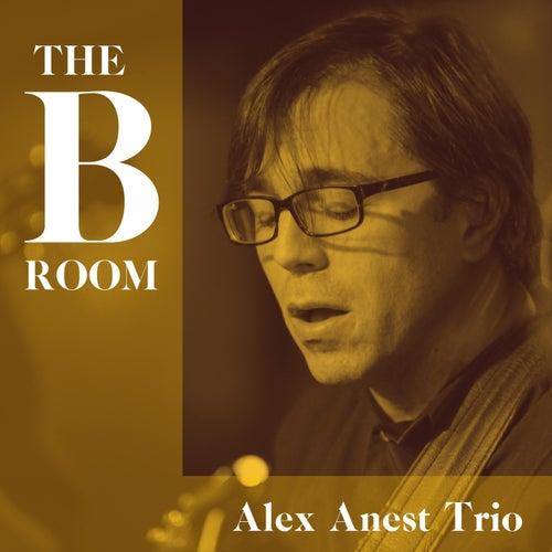 The B Room by Alex Anest Trio