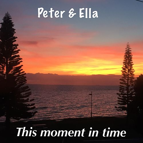 This Moment in Time by Peter