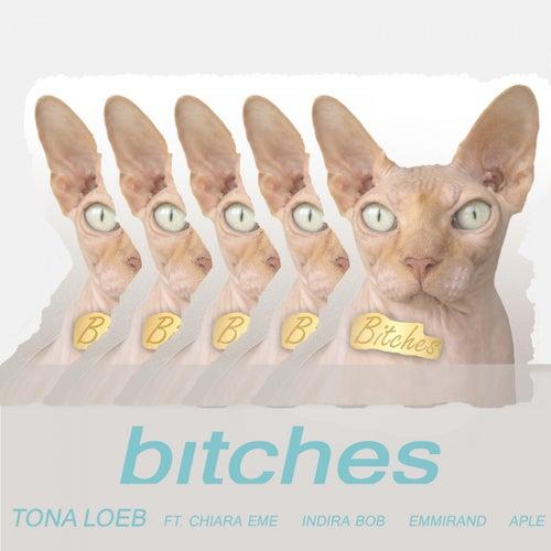 Bitches von Tona Loeb