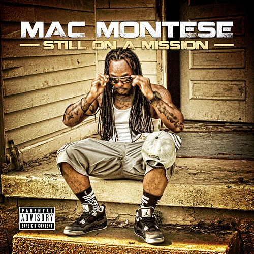 Still on a Mission by Lord Infamous