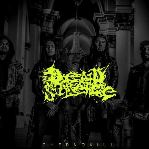 Chernokill by Dead Silence