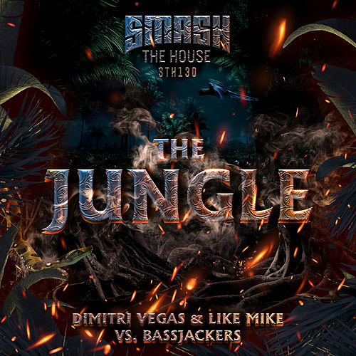 The Jungle by Dimitri Vegas & Like Mike