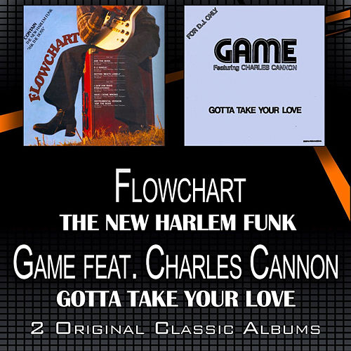 The New Harlem Funk - Gotta Take Your Love by Game