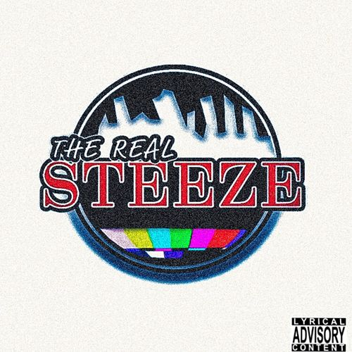 The Real Steeze. by Dontae