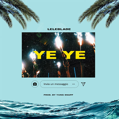 Ye Ye by Lele Blade
