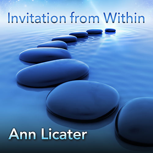 Invitation from Within by Ann Licater