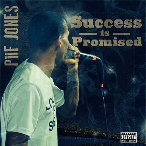 Success Is Promised de Piif Jones