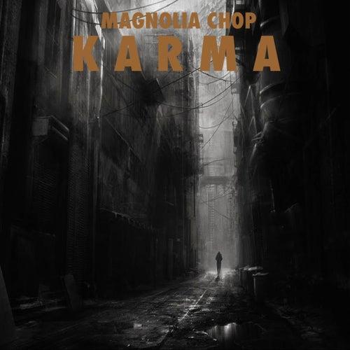 Karma von Magnolia Chop