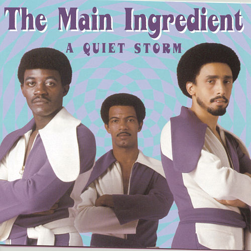 A Quiet Storm by The Main Ingredient