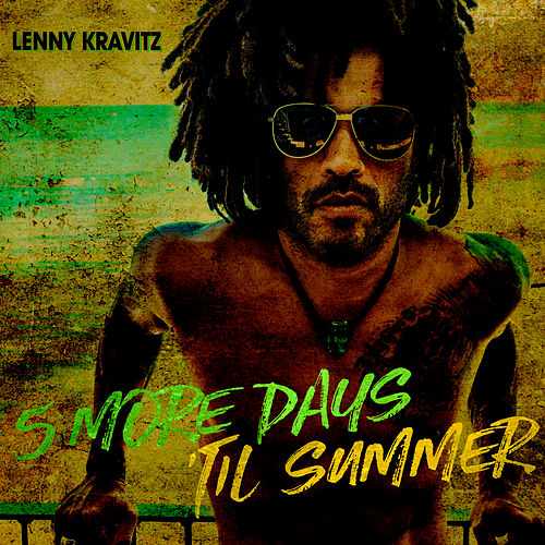 5 More Days 'Til Summer (Edit) di Lenny Kravitz