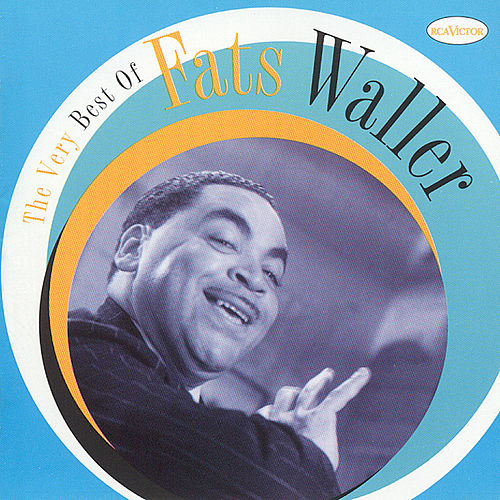 The Very Best Of Fats Waller by Fats Waller