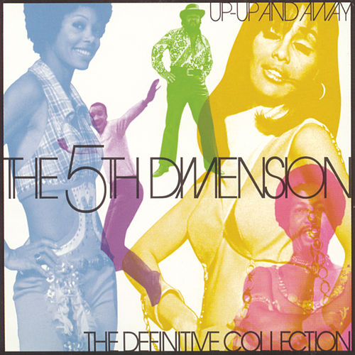 Up-Up And Away: The Definitive Collection von The 5th Dimension