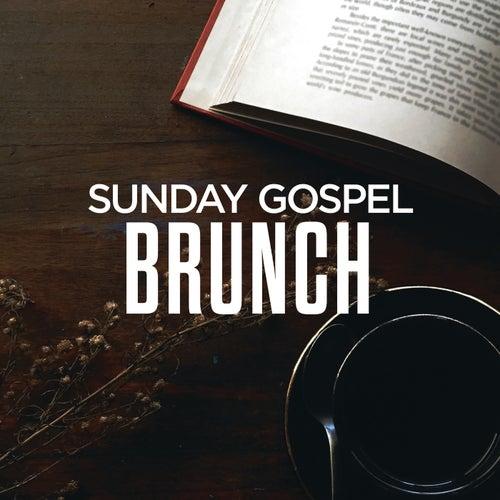 Sunday Gospel Brunch by Various Artists