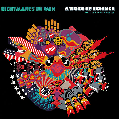 A Word Of Science de Nightmares on Wax