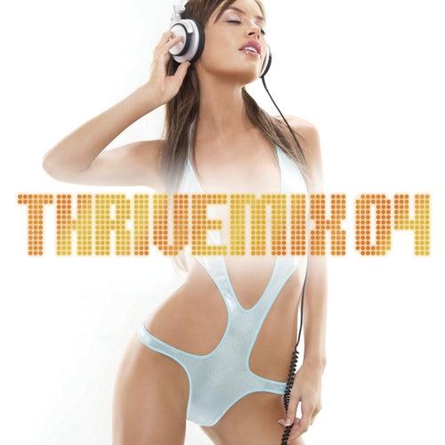 ThriveMix 04 de Various Artists - Mixed by DJ Skribble