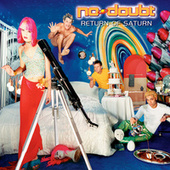 Return Of Saturn by No Doubt