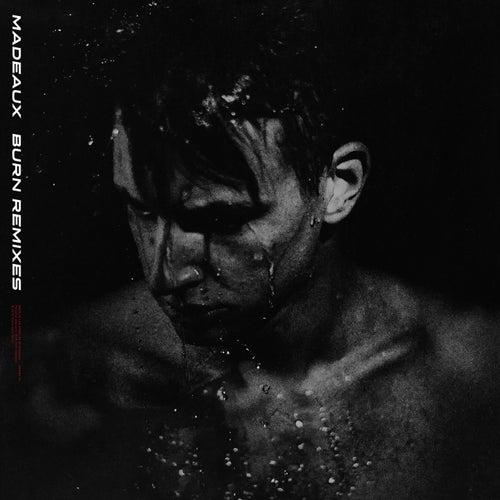 Burn (Remixes) de Madeaux