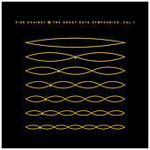 The Ghost Note Symphonies, Vol.1 by Rise Against