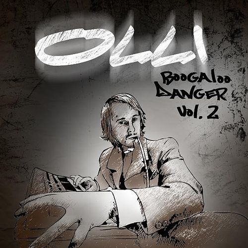 Boogaloo Danger Vol. 2 EP de Olli